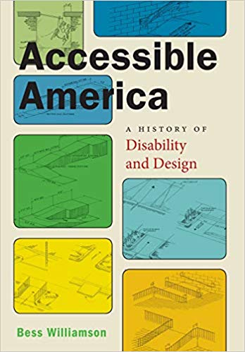 Accessible America : a history of disability and design