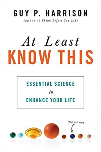 At least know this : essential science to enhance your life