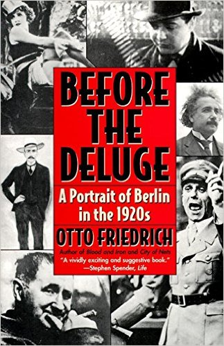 Before the deluge : a portrait of Berlin in the 1920's