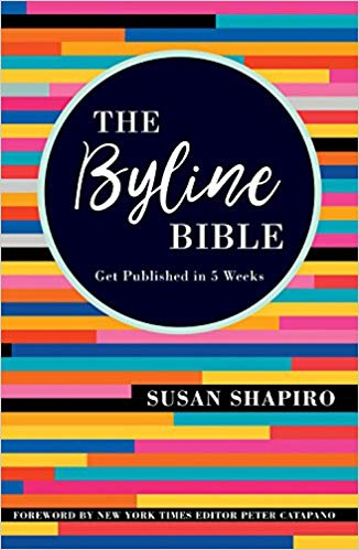 The byline bible : get published in 5 weeks