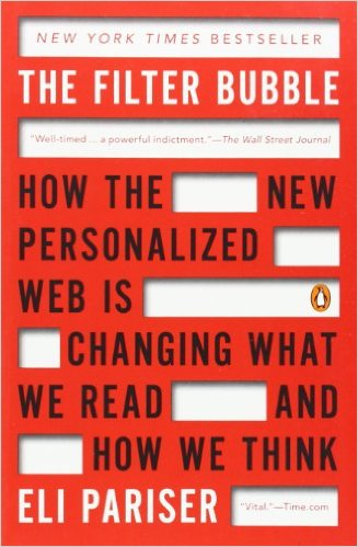 The filter bubble : how the new personalized Web is changing what we read and how we think