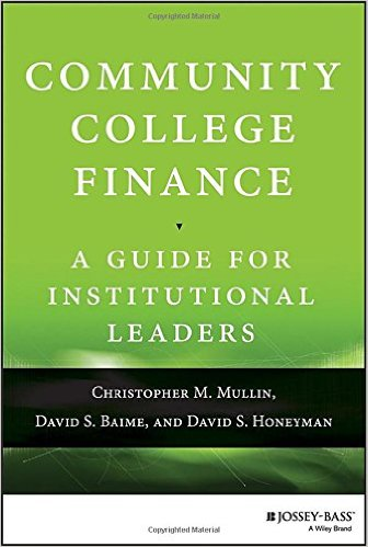 Community college finance : a guide for institutional leaders