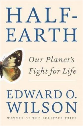Half-Earth : our planet's fight for life