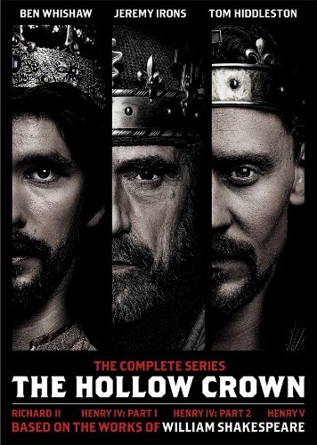 The hollow crown. The complete series : Richard II, Henry IV part 1, Henry IV part 2, Henry V