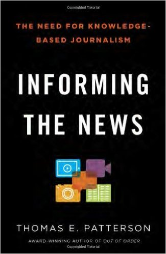 Informing the news : the need for knowledge-based journalism
