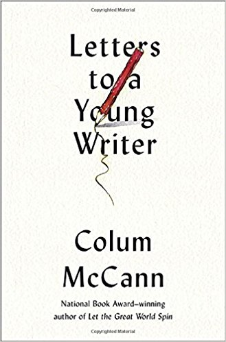 Letters to a young writer : some practical and philosophical advice