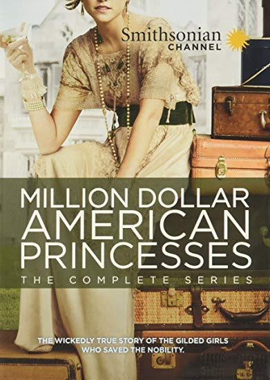 Million dollar American princesses: the complete series