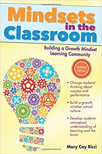 Mindsets in the classroom : building a culture of success and student achievement in schools