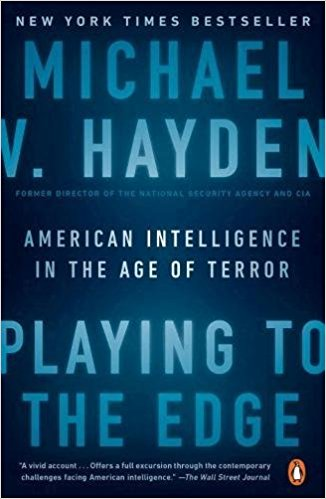 Playing to the edge : American intelligence in the age of terror