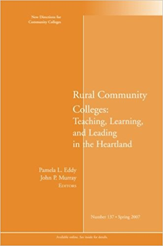 Rural community colleges : teaching, learning, and leading in the heartland