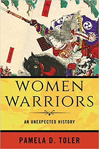 Women warriors : an unexpected history